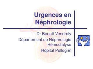 Urgences en N�phrologie