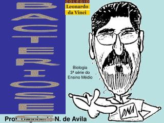 Prof. Dagoberto N. de Avila