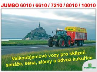 JUMBO 6010 / 6610 / 7210 / 8010 / 10010