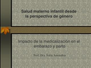 Salud materno infantil desde la perspectiva de género