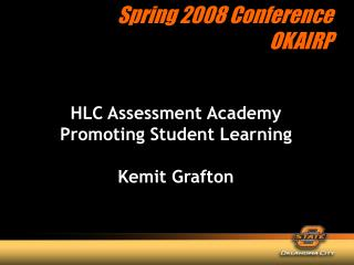 HLC Assessment Academy  Promoting Student Learning Kemit Grafton