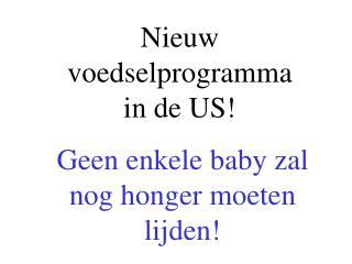 Nieuw voedselprogramma in de US!