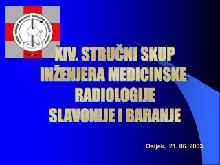 Osijek,  21. 06. 2003 .