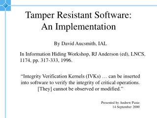 Tamper Resistant Software:  An Implementation