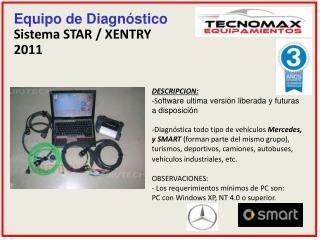Equipo de Diagnóstico Sistema STAR / XENTRY  2011