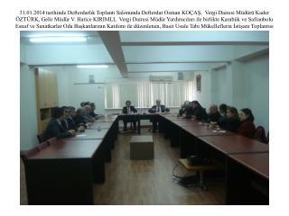31.01.2014 toplantı
