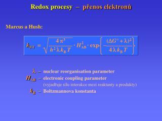 Redox procesy   – přenos elektronů