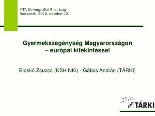 Gyermekszegénység Magyarországon  – európai kitekintéssel