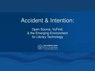 Accident & Intention: