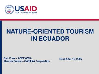 NATURE-ORIENTED TOURISM IN ECUADOR