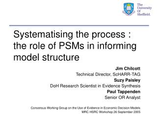 Systematising the process : the role of PSMs in informing model structure
