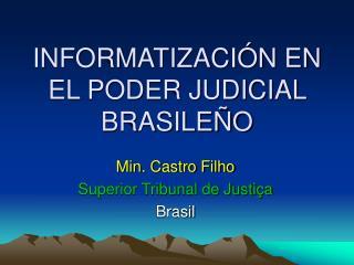 INFORMATIZACIÓN EN EL PODER JUDICIAL BRASILEÑO