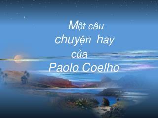 M ột câu    chuy ện h ay của  Paolo Coelho