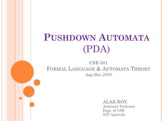 Pushdown Automata  (PDA)