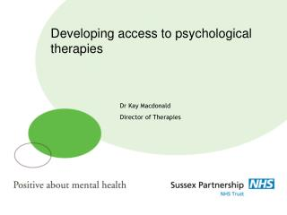 Developing access to psychological therapies