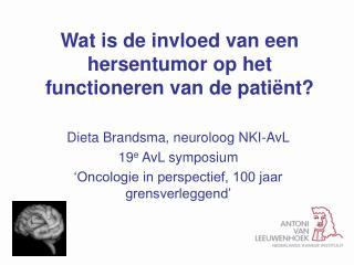 Wat is de invloed van een hersentumor op het functioneren van de patiënt?