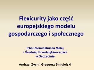 Flexicurity  jako część europejskiego modelu gospodarczego i społecznego