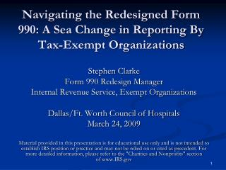 Navigating the Redesigned Form 990: A Sea Change in Reporting By Tax-Exempt Organizations