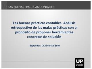 Expositor: Dr. Ernesto Soto