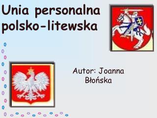 Unia personalna polsko-litewska