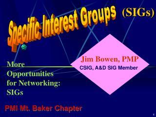 Specific Interest Groups