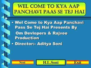 Wel come To Kya Aap  Panchavi Paas se tej hai