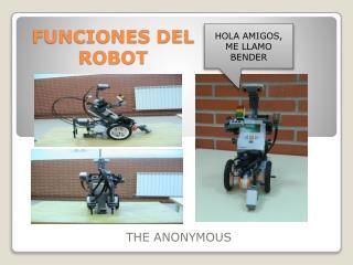 FUNCIONES DEL  ROBOT