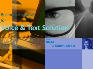 Business Proposal  for Voice & Text Solution