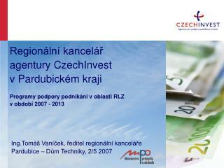 Regionální kancelář agentury CzechInvest v Pardubickém kraji