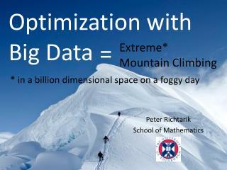 Optimization with Big Data