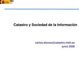 Catastro y Sociedad de la Información