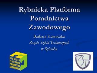 Rybnicka Platforma Poradnictwa Zawodowego