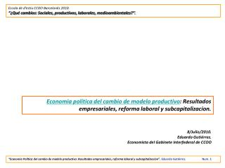 8/Julio/2010.  Eduardo Gutiérrez.  Economista del Gabinete Interfederal de CCOO
