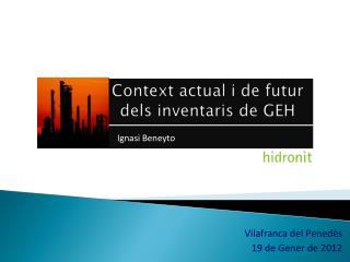 Context actual i de futur  dels inventaris de GEH
