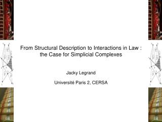 From Structural Description to Interactions in Law : the Case for Simplicial Complexes