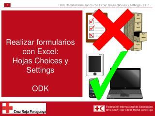 Realizar formularios con Excel: Hojas  Choices  y  Settings ODK