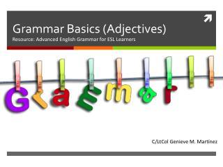 Grammar Basics (Adjectives)