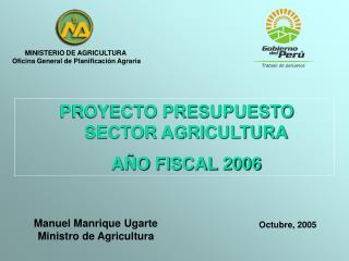 Manuel Manrique Ugarte Ministro de Agricultura