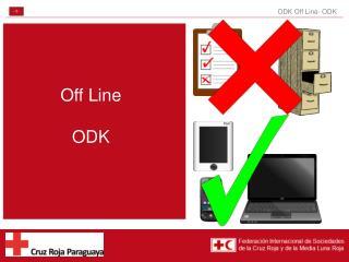 Off Line ODK