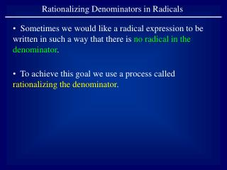 Rationalizing Denominators in Radicals