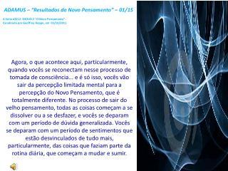ADAMUS � �Resultados do Novo Pensamento� � 01/15