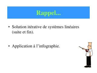 Rappel...