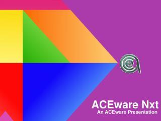 ACEware Nxt