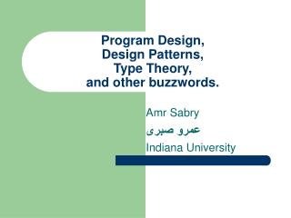Program Design, Design Patterns, Type Theory, and other buzzwords.
