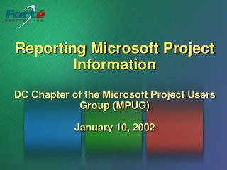 Reporting Microsoft Project Information