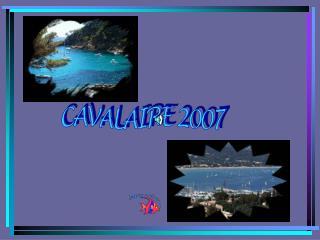 CAVALAIRE 2007