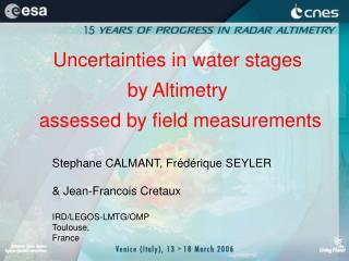 Uncertainties in water stages  by Altimetry  assessed by field measurements