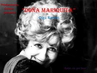 """Doña Mariquita"""