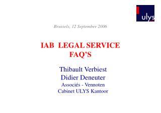 IAB  LEGAL SERVICE FAQ'S