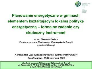 Planowanie energetyczne w gminach elementem kształtującym lokalną politykę